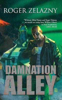 Damnation Alley - Zelazny, Roger