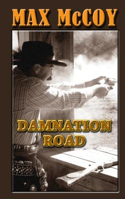 Damnation Road - McCoy, Max