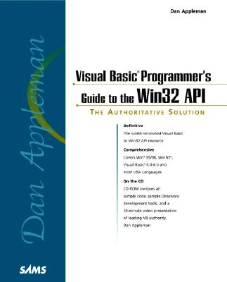 Dan Appleman's Visual Basic Programmer's Guide to the WIN32 API - Appleman, Dan, and Grimes, Galen A