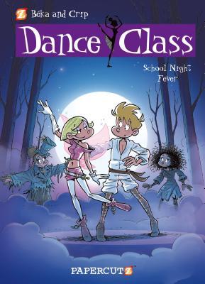 Dance Class #7: School Night Fever - Beka, and Crip (Artist)