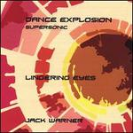 Dance Explosion: Lingering Eyes-Supersonic