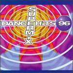 Dance Hits '96 Supermix