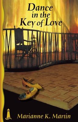 Dance in the Key of Love - Martin, Marianne K