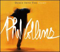 Dance into the Light [Single] - Phil Collins