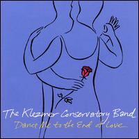 Dance Me to the End of Love - Klezmer Conservatory Band