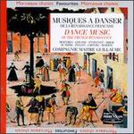 Dance Music Of The French Renaissance