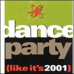 Dance Party (Like It's 2001)