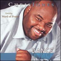 Dance - Chris Jones & Word of Praise