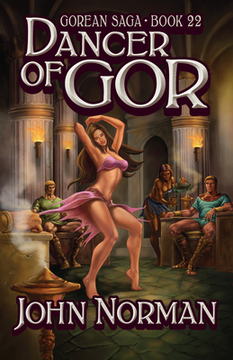 Dancer of Gor - Norman, John
