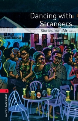 Dancing with Strangers: Stories from Africa - West, Clare (Retold by)