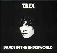 Dandy in the Underworld [Expanded Edition] - T. Rex