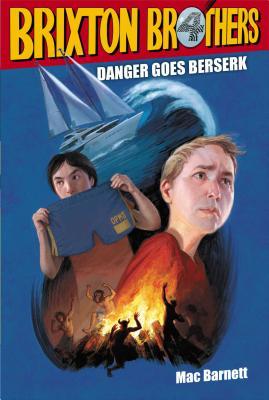 Danger Goes Berserk - Barnett, Mac