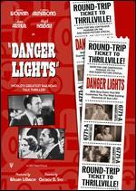 Danger Lights - George B. Seitz