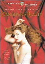 Dangerous Beauty - Marshall Herskovitz