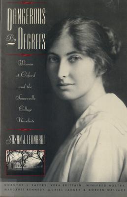 Dangerous by Degrees - Leonardi, Susan J