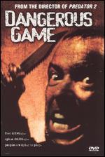 Dangerous Game - Stephen Hopkins