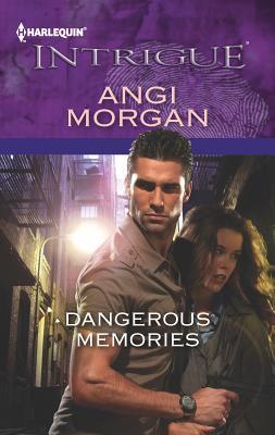 Dangerous Memories - Morgan, Angi