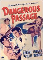 Dangerous Passage - William A. Berke