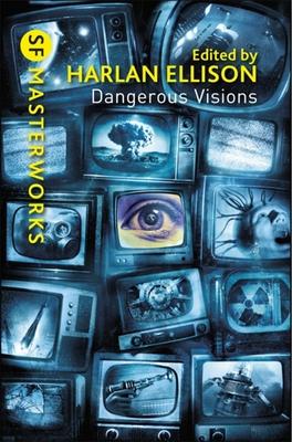 Dangerous Visions - Ellison, Harlan