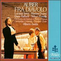Daniel Auber: Fra Diavolo - Aldo Bertolo (vocals); Dano Raffanti (vocals); Fabio Luisi (vocals); Giorgio Tadeo (vocals); Luciana Serra (vocals);...