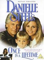 Danielle Steel's 'Once in a Lifetime'
