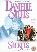 Danielle Steel's 'Secrets' - Michael Pattinson; Peter H. Hunt