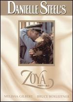 Danielle Steel's: Zoya Parts 1 & 2