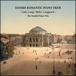 Danish Romantic Piano Trios