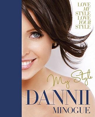 Dannii: My Style - Minogue, Dannii
