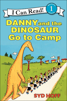 Danny and the Dinosaur Go to Camp -