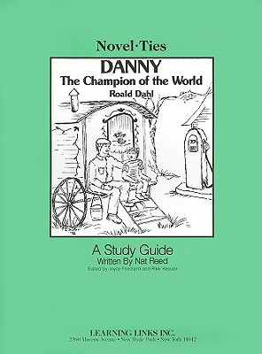 Danny: The Champion of the World - Reed, Nat, and Friedland, Joyce (Editor), and Kessler, Rikki (Editor)