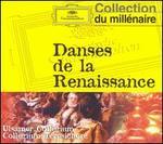 Danses de la Renaissance - Collegium Terpsichore; Ulsamer-Collegium