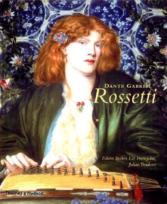 Dante Gabriel Rossetti - Becker, Edwin, and Treuherz, Julian