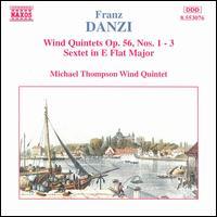 Danzi: Wind Quintets, Op. 56, Nos. 1-3; Sextet in E flat major - John Price (bassoon); Michael Thompson (horn); Michael Thompson Wind Quintet; Philip Tarlton (bassoon); Richard Berry (horn);...