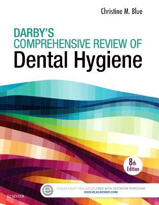 Darby's Comprehensive Review of Dental Hygiene - Blue, Christine M