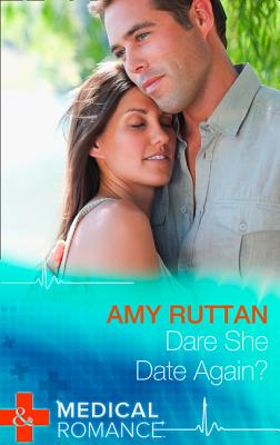 Dare She Date Again? - Ruttan, Amy
