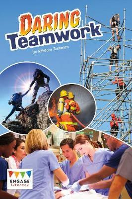 Daring Teamwork - Rissman, Rebecca