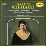 Darius Milhaud: Première Sonate; Printemps; L'Automne; Quatre Sketches; Sonatine