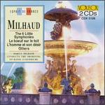 Darius Milhaud: The 6 Little Symphonies; L boeuf sur le toit; L'homme et son désir; Others