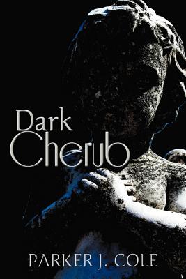 Dark Cherub - Cole, Parker J