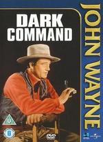 Dark Command - Raoul Walsh