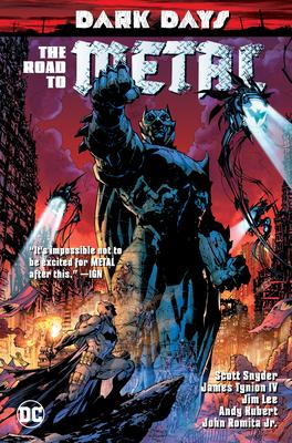Dark Days: The Road to Metal - Snyder, Scott