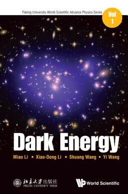 Dark Energy - Li, Miao, and Li, Xiaodong, and Wang, Shuang