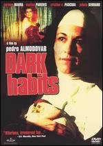 Dark Habits - Pedro Almodóvar