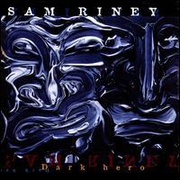 Dark Hero - Sam Riney
