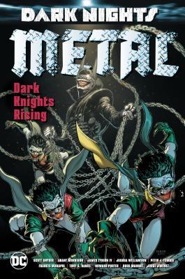 Dark Nights: Metal: Dark Knights Rising - Tomasi, Peter J, and Williamson, Joshua, and Tynion, James IV