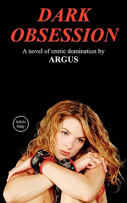 Dark Obsession - Argus