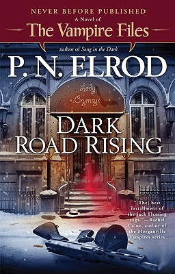 Dark Road Rising - Elrod, P N
