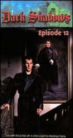 Dark Shadows: Episode 12