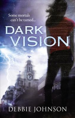 Dark Vision - Johnson, Debbie